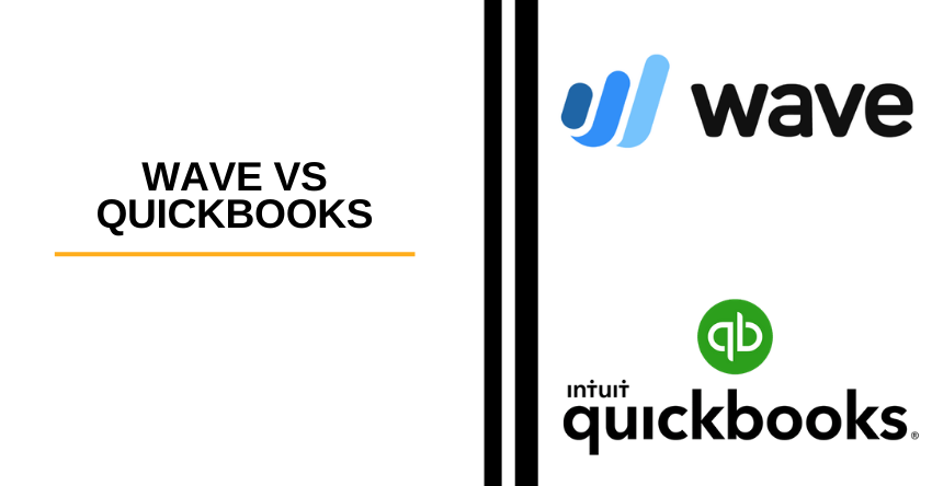 Quickbooks vs Wave: Which is Best For Your Business?