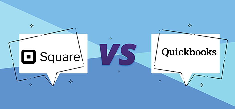 Quickbooks vs Square: What's Best For Your Company
