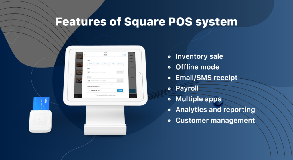 Features of Square